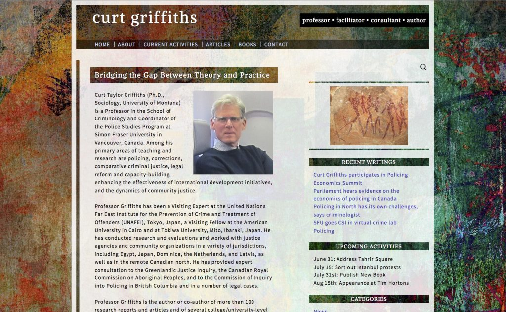 The website of Curt Griffiths, Criminologist. The website is a riot of colour. At centre a portrait of Curt Griffiths.